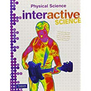 Interactive Science - Physical Science - Student Edition