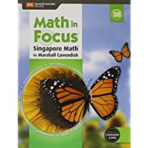 Math in Focus: Singapore Math - Student Edition 3B