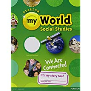 myWorld Social Studies: We Are Connected - Student Edition