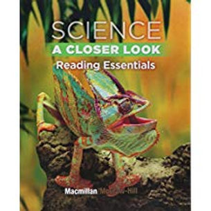 Science: A Closer Look - Reading Essentials
