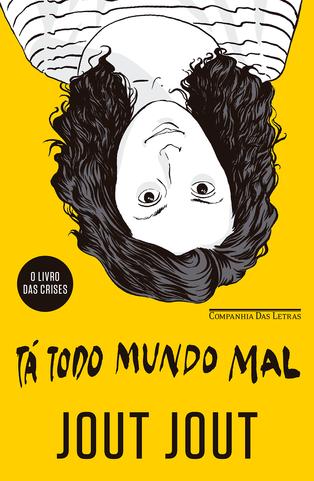 TÁ TODO MUNDO MAL