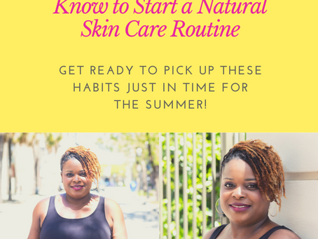 Everything You Need to Know to Start a Natural Skincare Routine