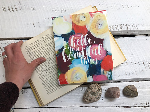 Print: Hello, You Beautiful Thing