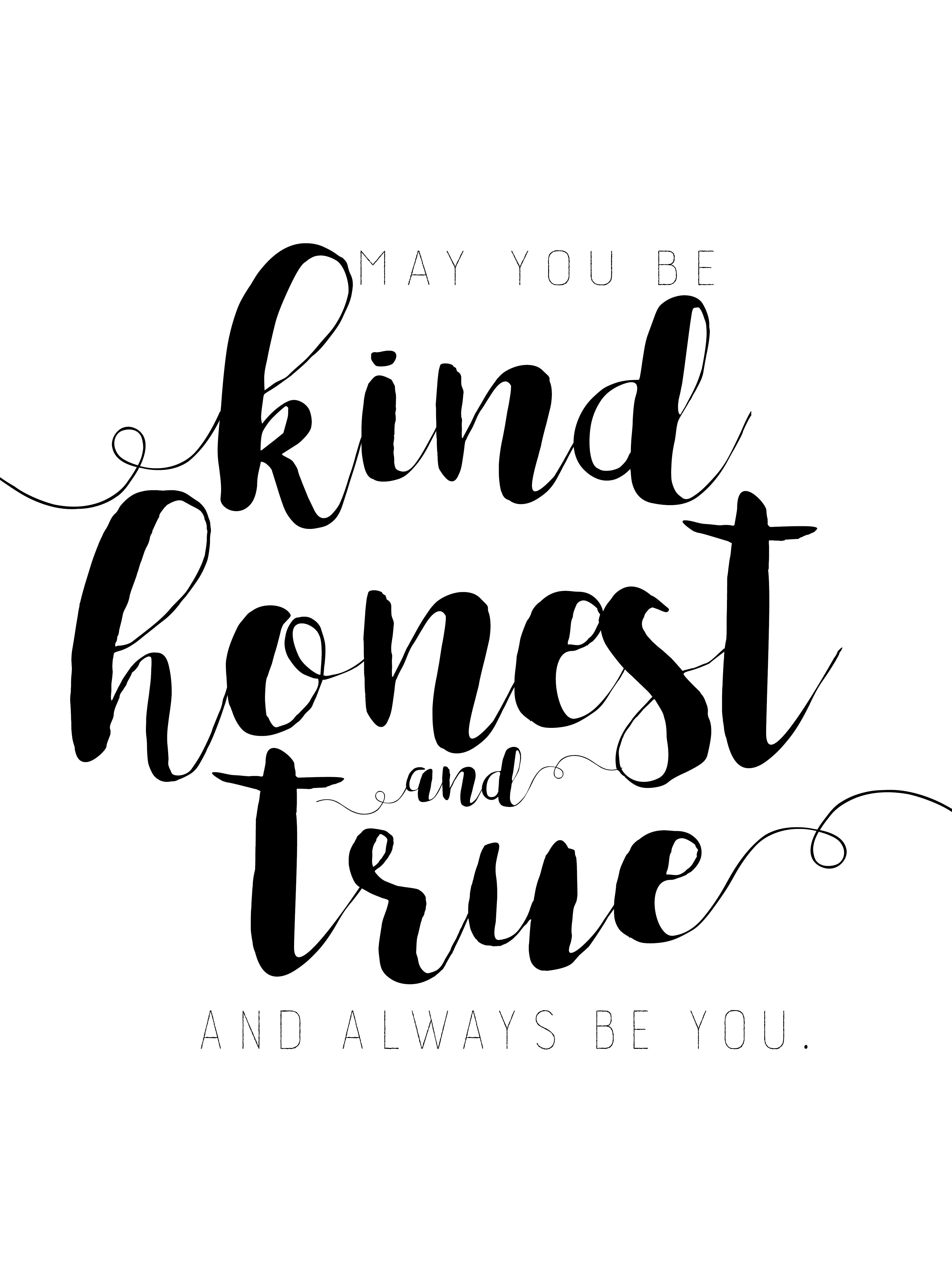 kind honest true (white)