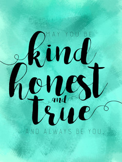 kind honest true - turquoise