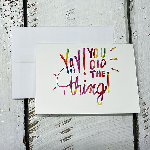 Yay! You Did The Thing! - 5x7 Greeting Card