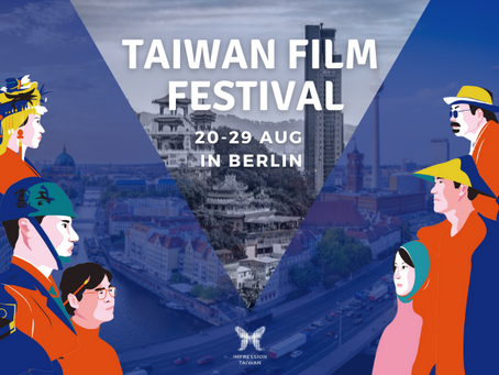 Taiwan Film Festival Berlin 20.08-29.08