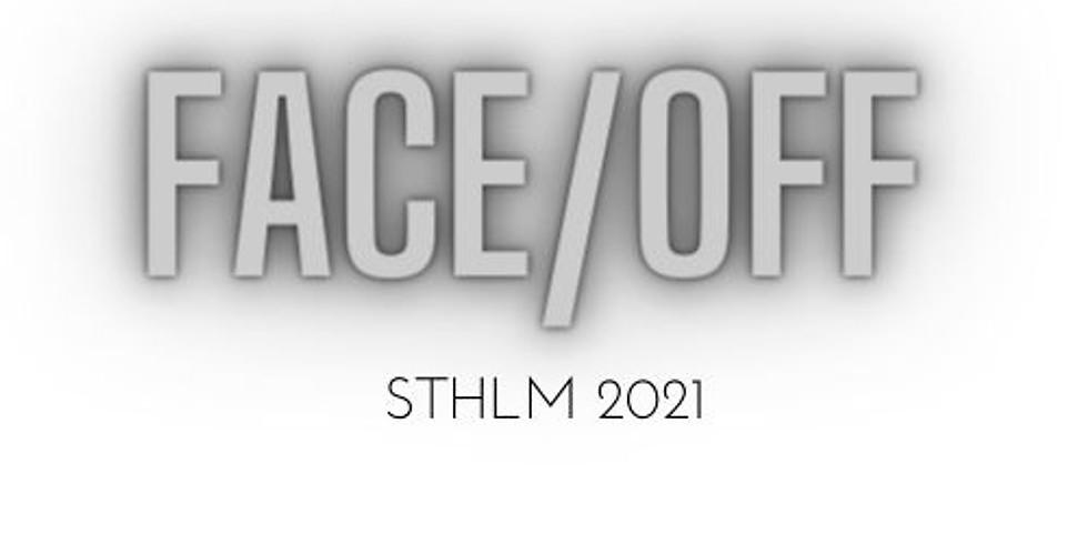 FACE/OFF STHLM (1)
