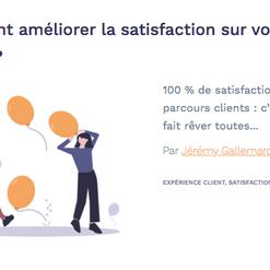 Améliorer la satisfaction sur vos parcours clients