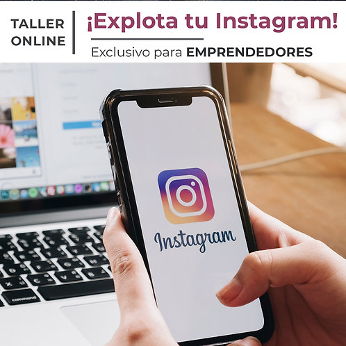 Explotá tu Instagram  - EMPRENDEDORES!