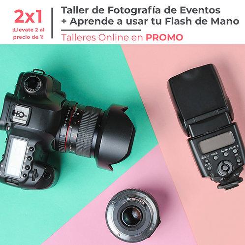 Taller de Fotografía de Eventos + Aprende a usar tu Flash de Mano