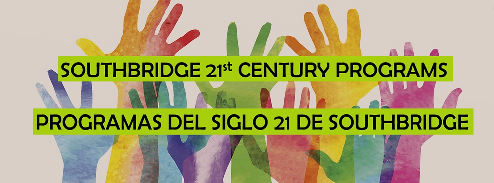 "Illustration of hands reaching upward with the text ""Southbridge 21st Century Programs"" in English and in Spanish"