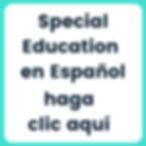 Special Education En Espanol Haga Clic Aqui