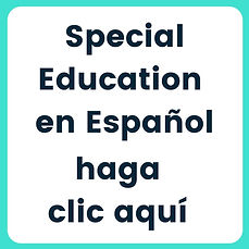 Special Education En Espanol, haga clic aqu