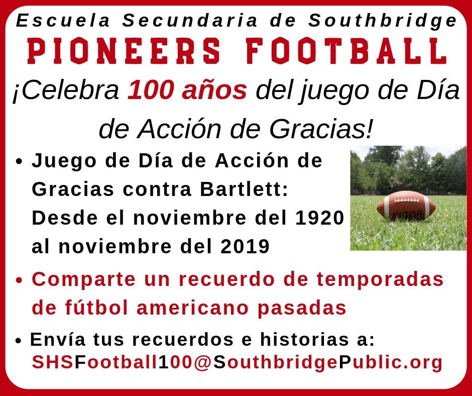 Information on the 100th Anniversary Football Game: Southbridge Pioneers vs. Bartlett