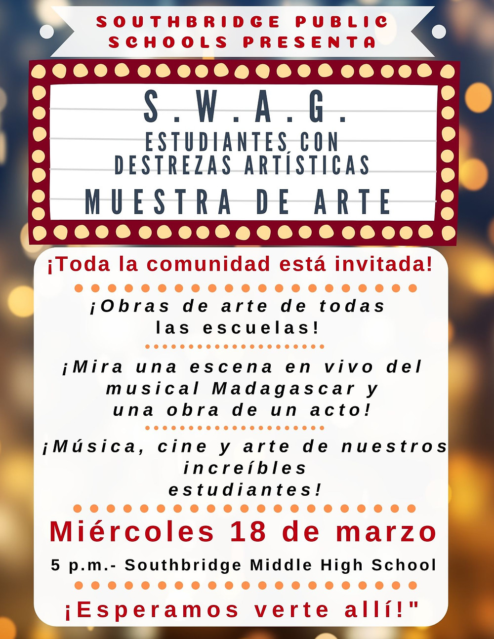 """Poster for the """"SWAG"""" Arts Showcase event of Southbridge Public Schools in Spanish"""