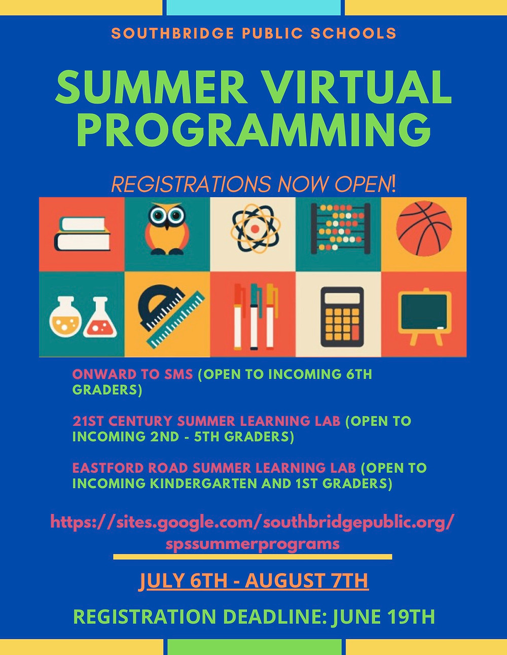Flyer for the Southbridge Public Schools summer 2020 program in English.  All information is available in this post.