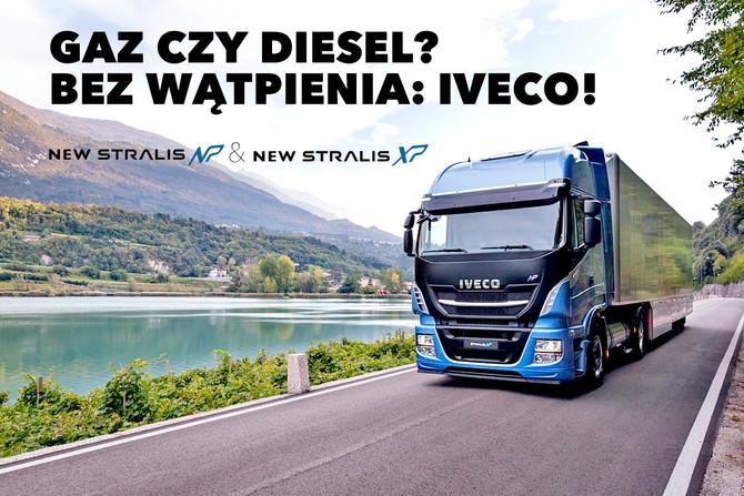 Gaz czy diesel? ...IVECO!