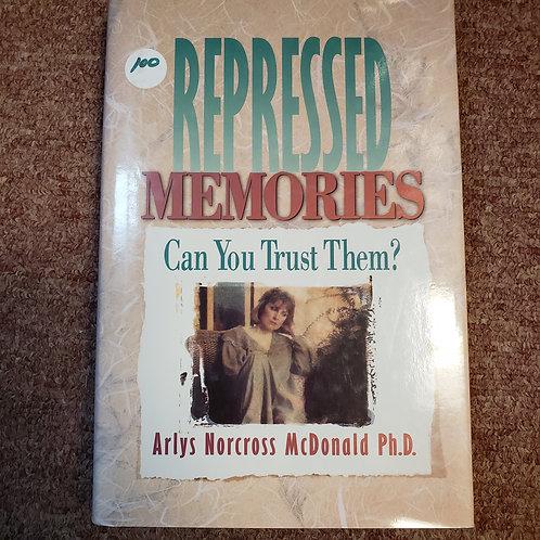 Repressed Memories: Can You Trust Them?