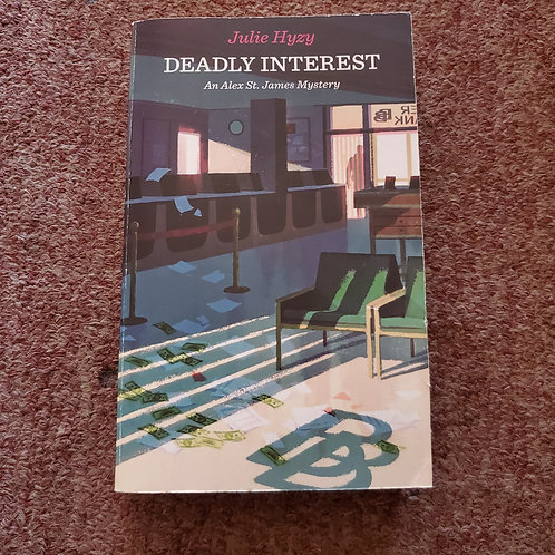 Deadly Interest