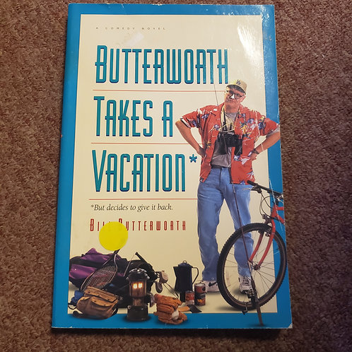 Butterworth Takes A Vacation