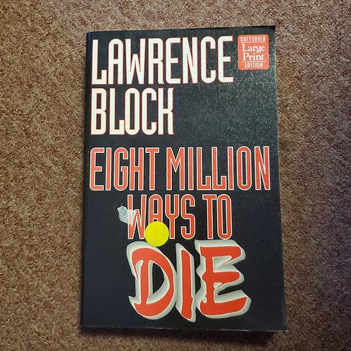 Eight Million Ways To Die