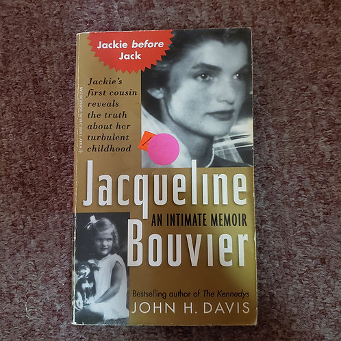 An Intimate Memoir: Jacqueline Bouvier