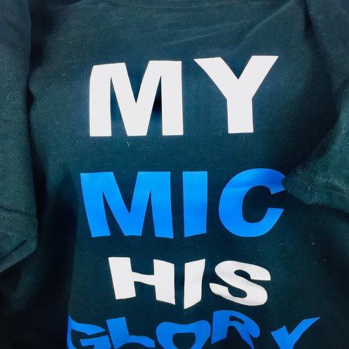 My Mic His Glory Tee