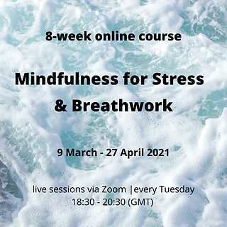 8-week online Mindfulness for Stress & B