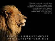 Strong, Firm and Steadfast