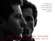 How Heroes Become Villians: Part 1