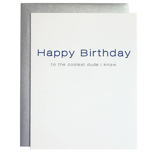 Coolest Dude Happy Birthday Letterpress Card