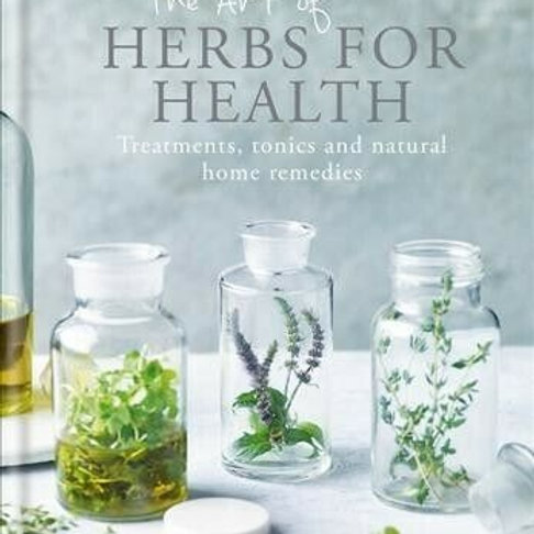 The Art of Herbs for Health Book