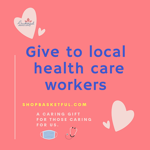 Gift for Local Health Care Workers ❤