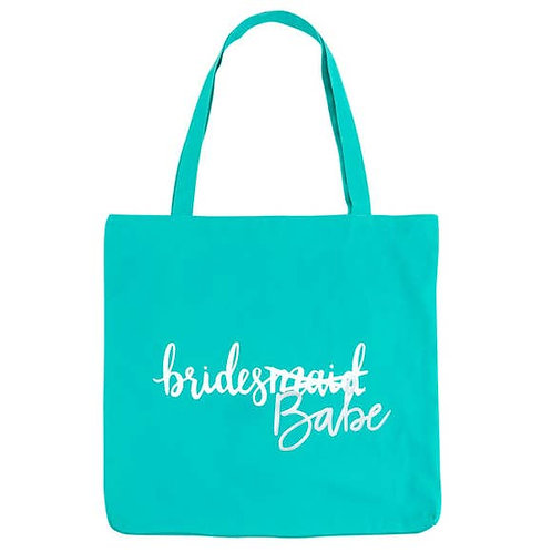 Bridesmaid/Bride's Babe Tote Bag