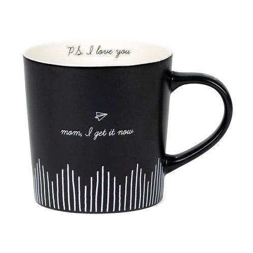 Mom, I Get It Now. Mug