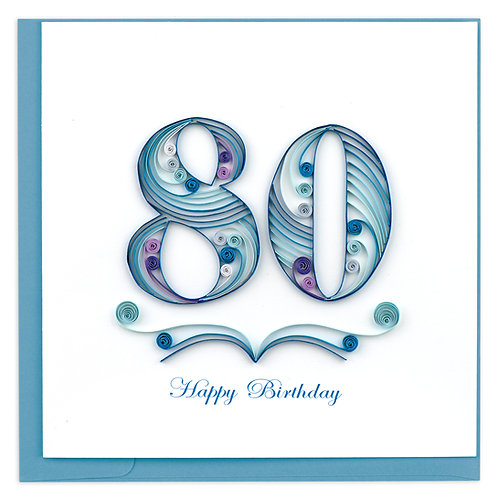 Quilling Card - 80th Birthday
