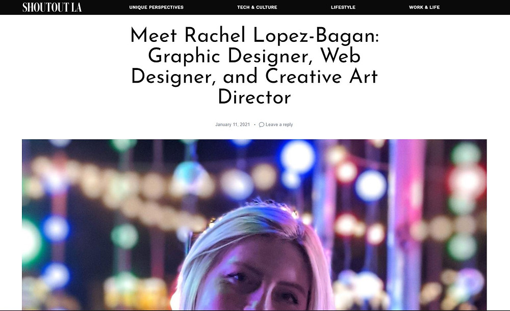 Meet Rachel Lopez-Bagan: Graphic Designer, Web Designer, and Creative Art Director