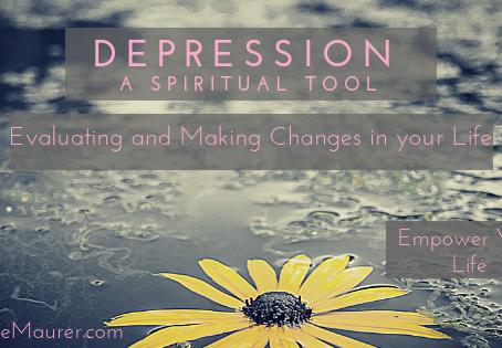 Depression- A Spiritual Tool