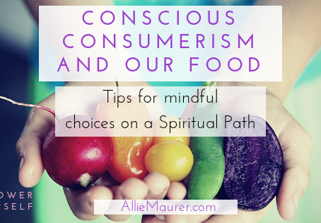 Conscious Consumerism and Our Food