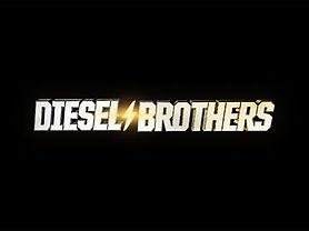 Diesel_Brothers_7675175.jpg