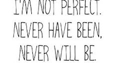 Trying to be perfect?