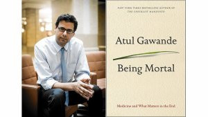 Book review- Being Mortal by Atul Gawande