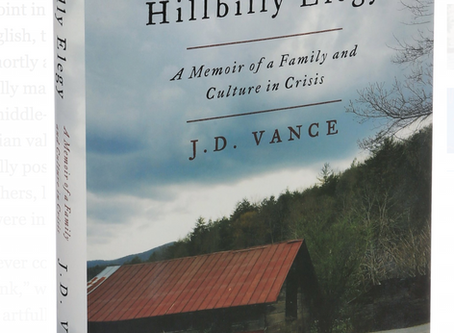 Thoughts on Hillbilly Elegy by J.D. Vance