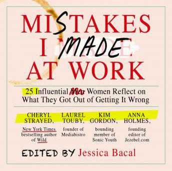 "Book summary of: Mistakes I made at work or ""Living is a practice of learning to make better mistake"