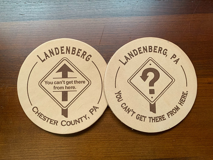 """""""Your Can't Get There From Here"""" Coasters"""