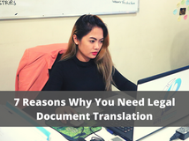 7 Reasons Why You Need Legal Document Translation
