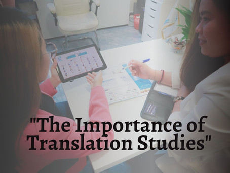 The Importance of Translation Studies