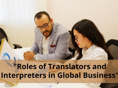 Roles of Translators and Interpreters in Global Business