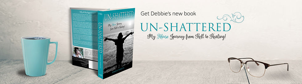 """Un-Shattered"" My Abuse Journey from Hell to Healing"